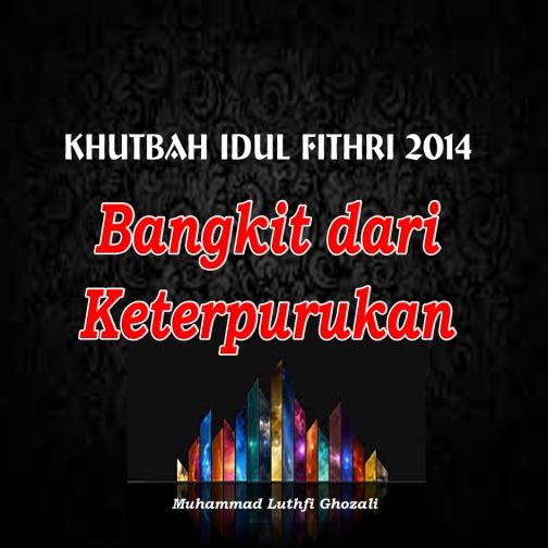 Khutbah Id Bangkit dr Keterpurukan copy